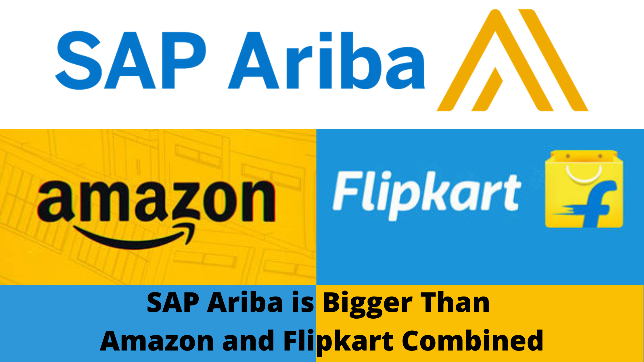 SAP Ariba is Bigger than Amazon and Flipkart Combined